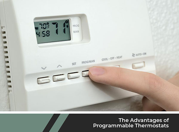 The Advantages of Programmable Thermostats