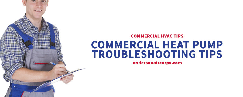 Anderson Air Corps -- Commercial Heat Pump -- 02-16-16