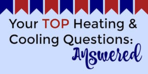 Heating and Cooling Questions